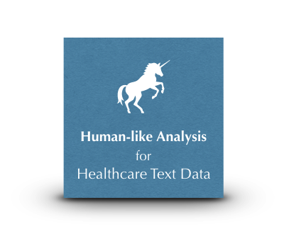 Unicorn NLP Human Like Analysis for Healthcare Data