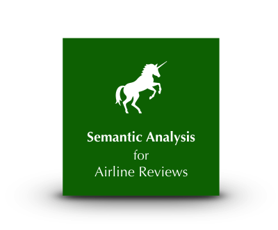 Unicorn Semantic Analysis for Airline Reviews