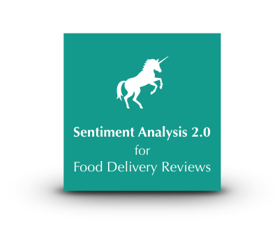 Unicorn Sentiment Analysis 2.0 for Food Delivery Reviews